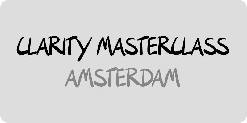 Clarity Workshop Amsterdam